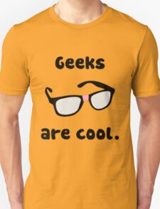 Geeks are Cool T-Shirt