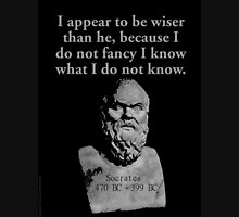 I Appear To Be Wiser Than He - Socrates Unisex T-Shirt