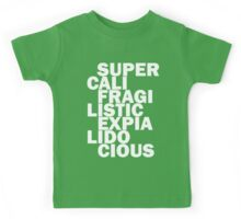 supercalifragilisticexpialidocious black Kids Tee