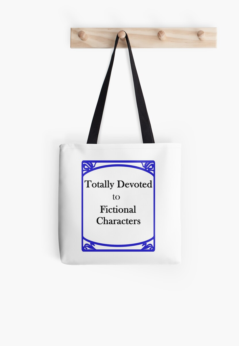 Totally Devoted to Fictional Characters by CreativeEm