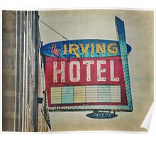 The Irving Hotel Poster
