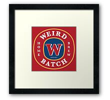 Weird Batch Home Brew Framed Print