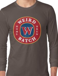Weird Batch Home Brew Long Sleeve T-Shirt