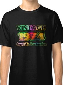 Vintage 1974 – Aged To Perfection Classic T-Shirt