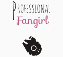 Professional Fangirl - Star Wars T-Shirt