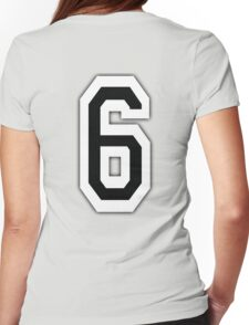 6, SIX, SIXTH, TEAM SPORTS, NUMBER 6, Competition, White on Black Womens Fitted T-Shirt