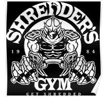 Shredder's Gym Poster