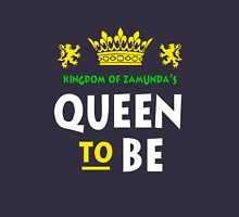 Queen To Be Kingdom Of Zamunda  Women's Relaxed Fit T-Shirt