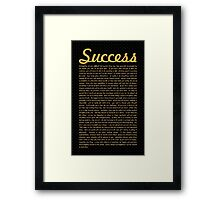 Success... Life Inspirational Quote Framed Print