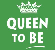 Queen To Be T-Shirt One Piece - Short Sleeve