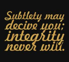 Subtlety may... Inspirational Quote Baby Tee