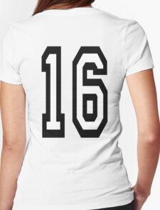 16, TEAM SPORTS, NUMBER 16, SIXTEEN, SIXTEENTH, Sweet sixteen, Competition,  Womens Fitted T-Shirt