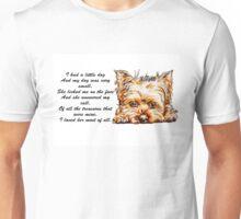 I Had A Little Dog (she)...Yorkie Unisex T-Shirt