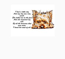 I Had A Little Dog (she)...Yorkie Unisex T-Shirt