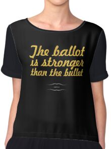 """The ballot is stronger than the bullet... """"lincoln"""" Inspirational Quote Chiffon Top"""