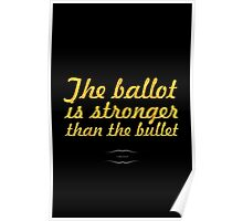 """The ballot is stronger than the bullet... """"lincoln"""" Inspirational Quote Poster"""