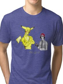 Pikachu is stronger than you Tri-blend T-Shirt