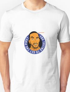"JR Smith - ""you trying to get the pipe"" @theknickswall Unisex T-Shirt"