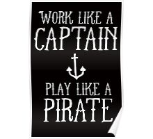 WORK LIKE A PIRATE Poster