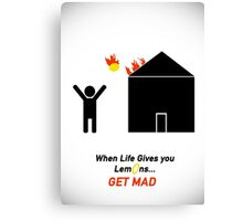 When Life Gives You Lemons, Get Mad - Portal 2 Canvas Print