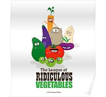 The League of Ridiculous Vegetables Poster