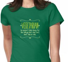 Funny Vegetarian Meaning - Being Sarcastic T Shirt Womens Fitted T-Shirt