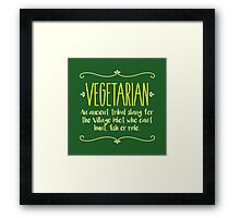 Funny Vegetarian Meaning - Being Sarcastic T Shirt Framed Print