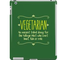 Funny Vegetarian Meaning - Being Sarcastic T Shirt iPad Case/Skin