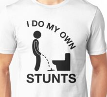 I Do My Own Stunts, Geeky Drinking Humor T-shirt Unisex T-Shirt