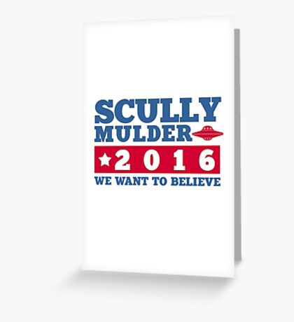 Scully & Mulder Campaign 2016 Greeting Card