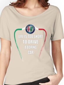 Life is too short to drive a boring car - Alfa TriColore Women's Relaxed Fit T-Shirt