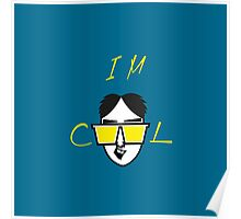 I m Cool Cartoon Vector Funny Design Poster