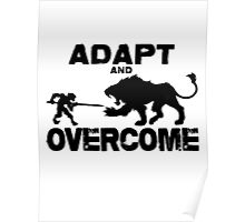 Adapt and Overcome Poster
