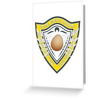 Truth, Justice, Freedom, and a hard boiled egg Greeting Card