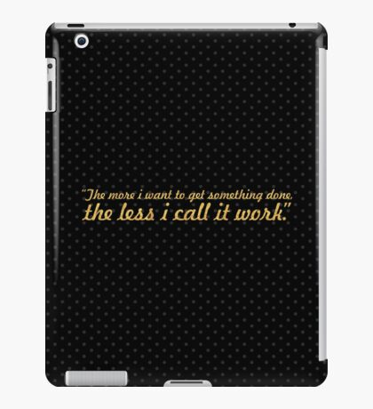 "The more i want... ""Richard Bach"" Inspirational Quote iPad Case/Skin"