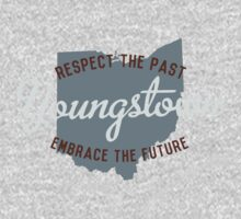 Youngstown: Respect the Past, Embrace the Future by dirty330