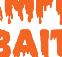 Vampire Bait Sticker