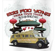 Egg Foo Yong China Town Bus Tours Poster