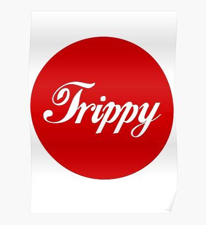 Trippy Poster