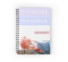 Being Crazy Rules Spiral Notebook