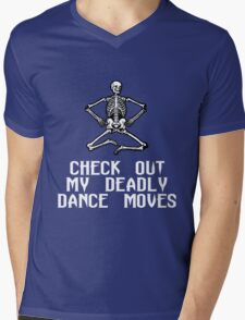 CHECK OUT MY DEADLY DANCE MOVES Mens V-Neck T-Shirt