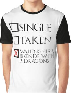Waiting for a blonde with 3 dragons (black text + cross) Graphic T-Shirt