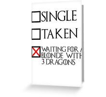 Waiting for a blonde with 3 dragons (black text + cross) Greeting Card