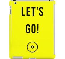 Let's Go! Pokemon Go Design iPad Case/Skin