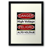 Danger high voltage & in spanish peligro alto voltaje Framed Print