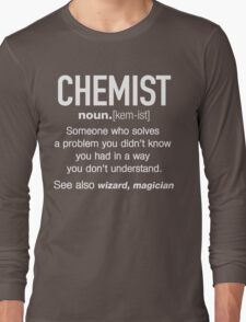Chemist Definition Funny T-shirt Long Sleeve T-Shirt
