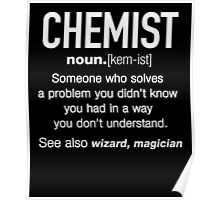 Chemist Definition Funny T-shirt Poster