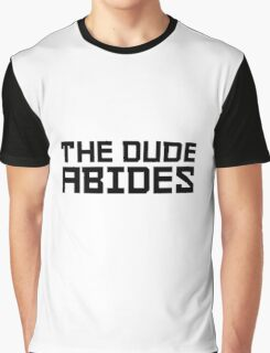 The Dude Abides The Big Lebowski Quote Funny Comedy Graphic T-Shirt