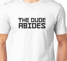 The Dude Abides The Big Lebowski Quote Funny Comedy Unisex T-Shirt