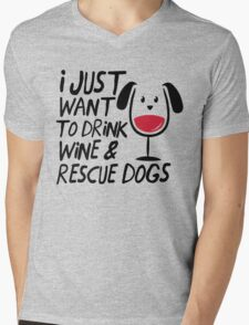 I Just Want to Drink Wine & Rescue Dogs T-Shirt Mens V-Neck T-Shirt
